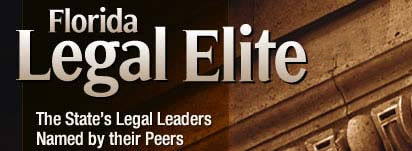 Florida Legal Elite | The State's Legal Leaders Named by their Peers